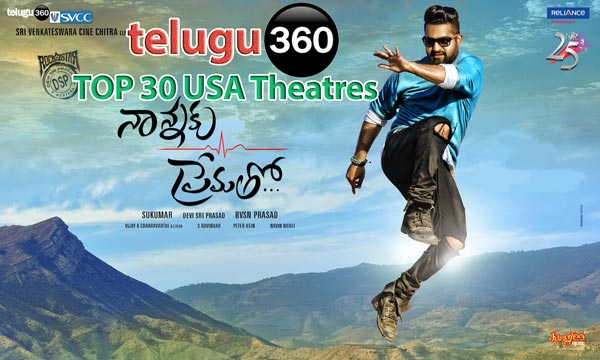 TOP 30 USA Theaters  : Nannaku Prematho