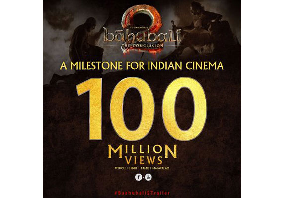 Baahubali 2: The Conclusion trailer gets 100 mn views