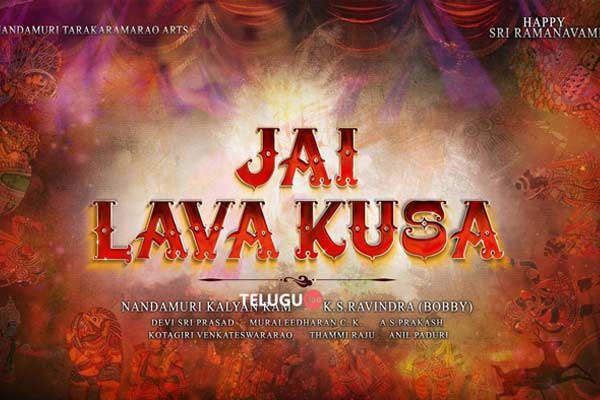 First look of jai lava kusa on may 19