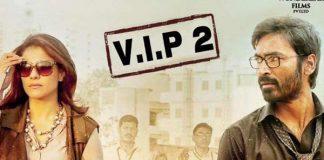 Dhanush's VIP 2 Release Postponed