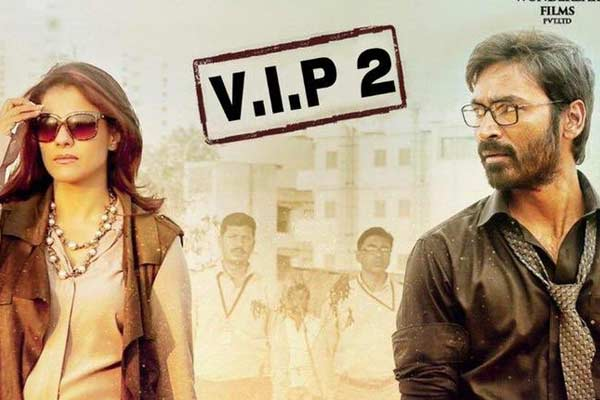 Kajol, Dhanush's 'VIP 2' release postponed due to inevitable reasons