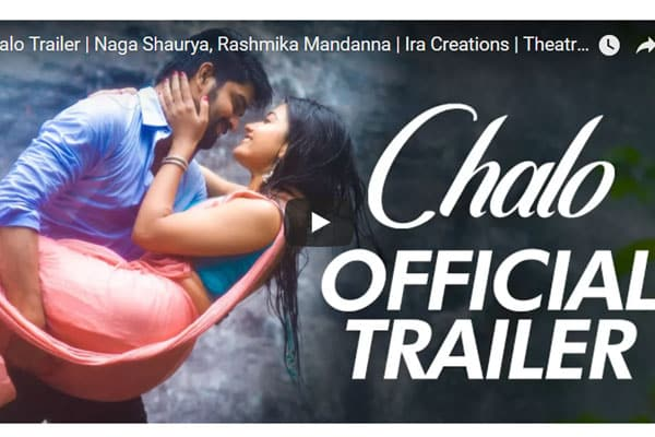 Chalo trailer : Thoroughly Entertaining