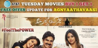"""Agnyaathavaasi Premiers AT&T Tuesday Buy 1 Get 1 Free Offer"""