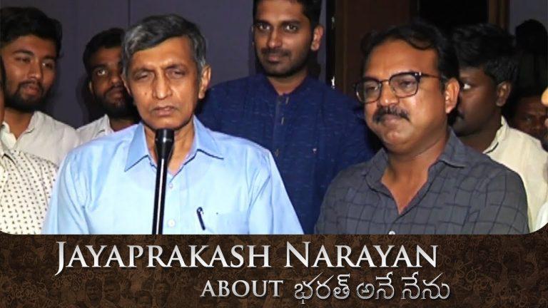 Bharat Ane Nenu is a thought provoking film : Jaya Prakash Narayana