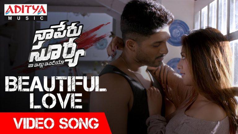Video Song : Beautiful Love | Naa Peru Surya
