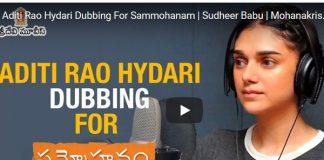 Video Byte: Aditi Rao Hydari's dubbing skills for Sammohanam