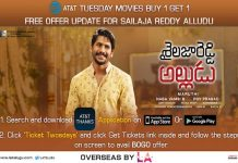 Enjoy Shailaja Reddy Alludu with AT&T Tuesdays BOGO Offer