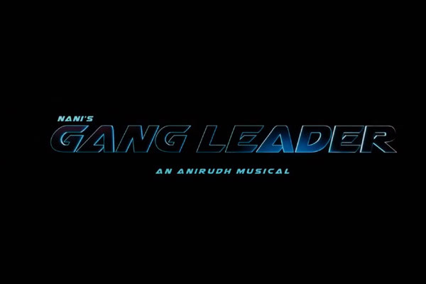 Nani announces 'Gang Leader' title in style