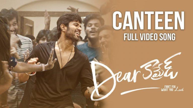 Dear Comrade: Canteen Video Song