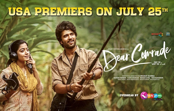 Dear Comrade USA Telugu Premiers on 7/25, followed by Other Languages on 7/26