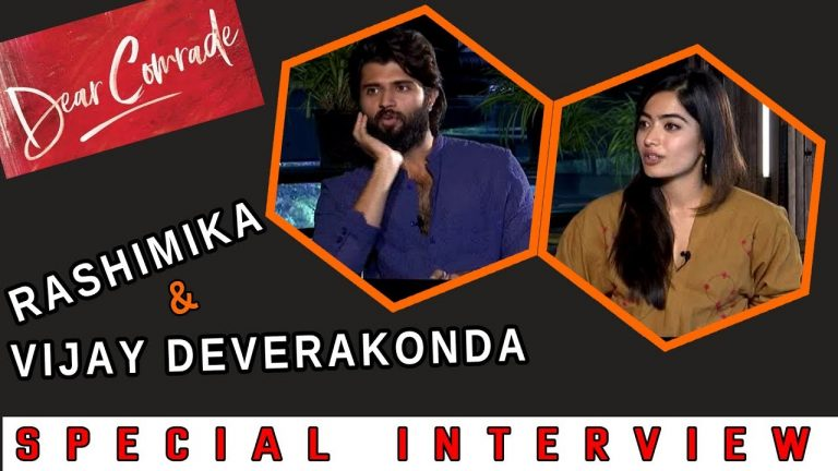 Video: Vijay Devarakonda And Rashmika Special Interview About Dear Comrade