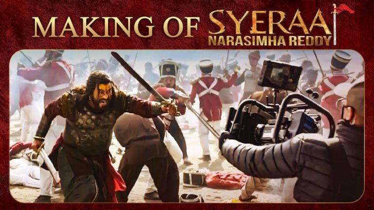Syeraa Making Video: The story of History