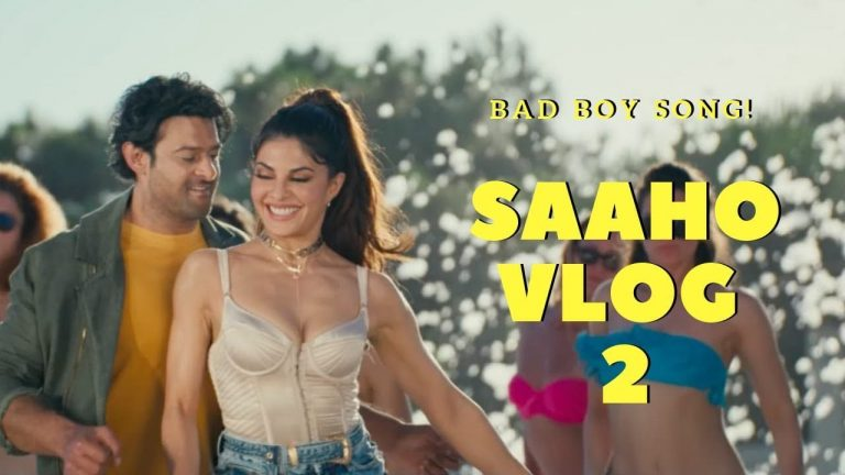 Video : Making of #Saaho Bad Boy Song