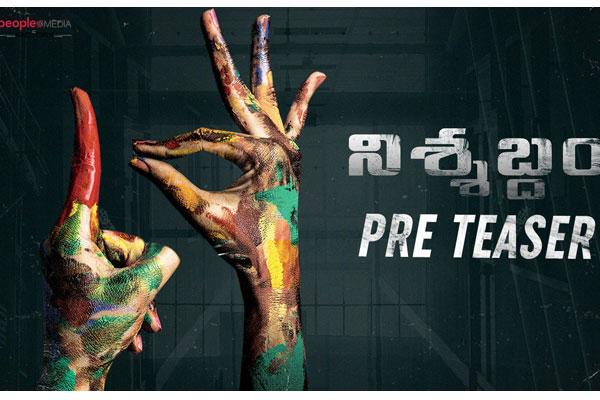 Nishabdham pre teaser grabs the attention