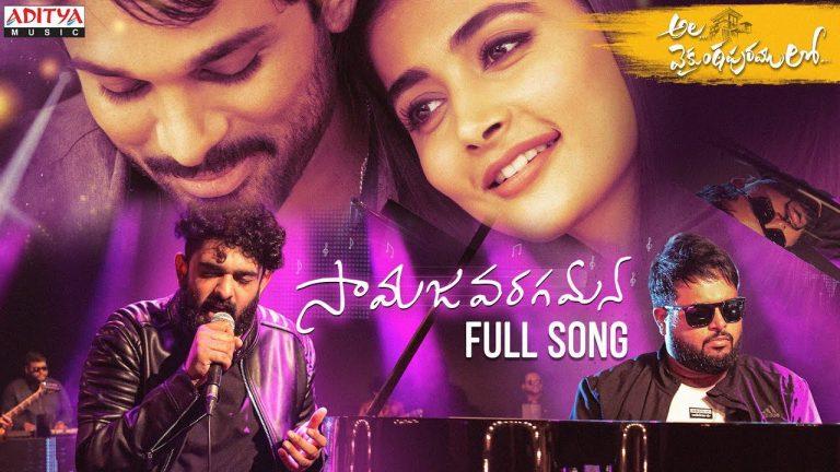 Samajavaragamana: The most liked Telugu Song