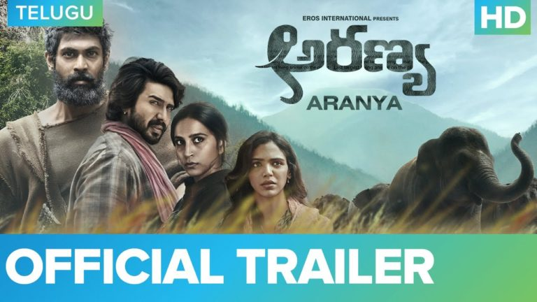 Aranya Trailer: Man-Animal Conflict