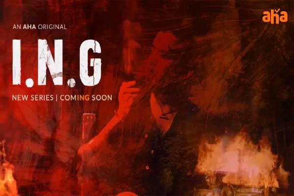 Aha readies a thriller web-series titled ING