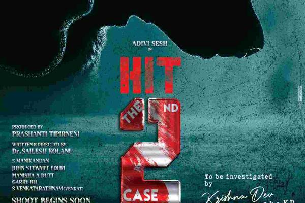Adivi Sesh joins the sets of HIT 2