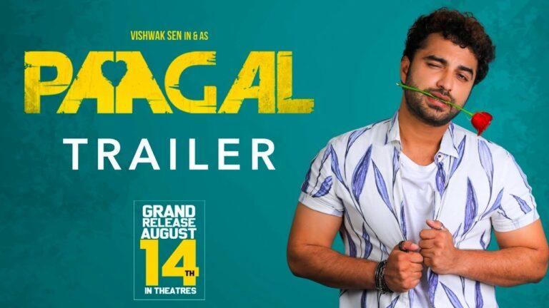 Vishwak Sen's Paagal Trailer: Romantic and Entertaining